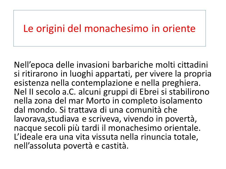 Le origini del monachesimo in oriente