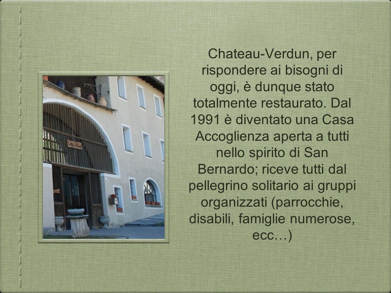 Chateau-Verdun, per rispondere ai bisogni di oggi, è dunque stato totalmente restaurato.