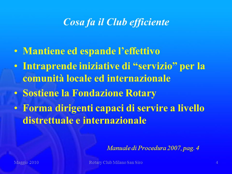 Cosa fa il Club efficiente
