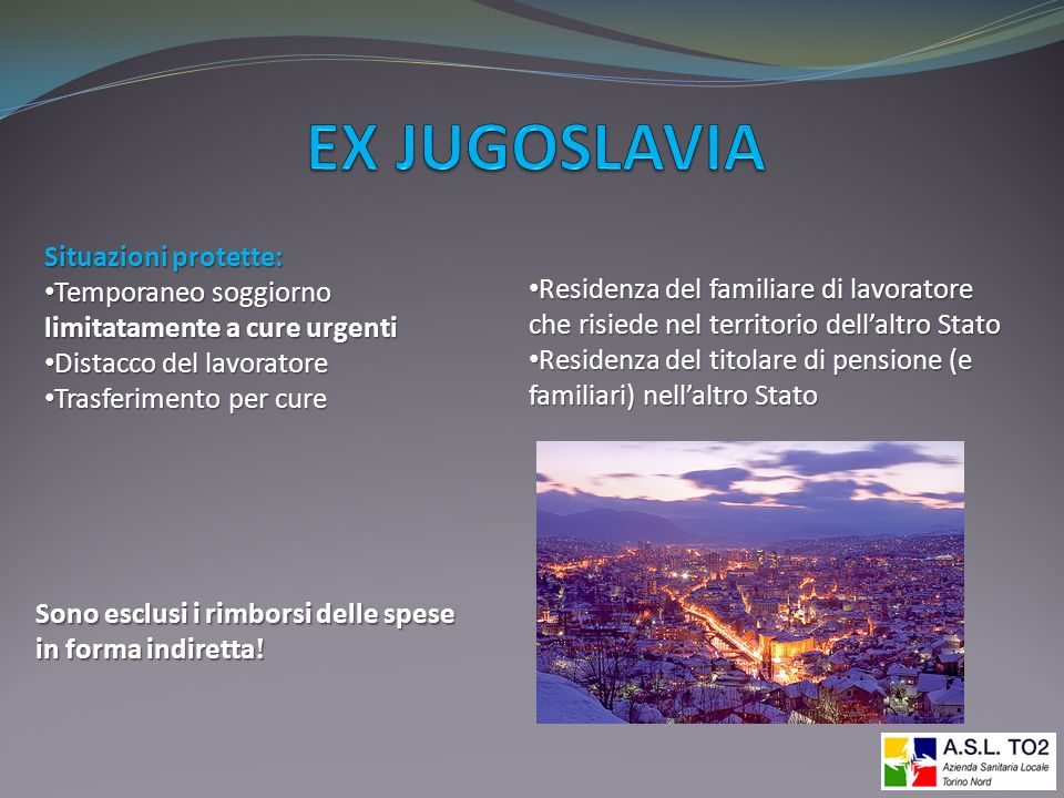 EX JUGOSLAVIA Situazioni protette: Temporaneo soggiorno