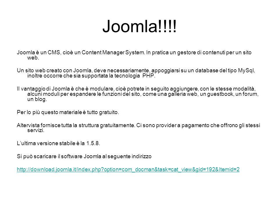 Joomla!!!! Joomla è un CMS, cioè un Content Manager System. In pratica un gestore di contenuti per un sito web.
