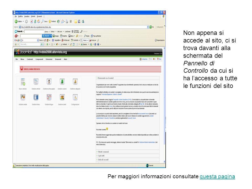 Non appena si accede al sito, ci si trova davanti alla schermata del Pannello di Controllo da cui si ha l'accesso a tutte le funzioni del sito