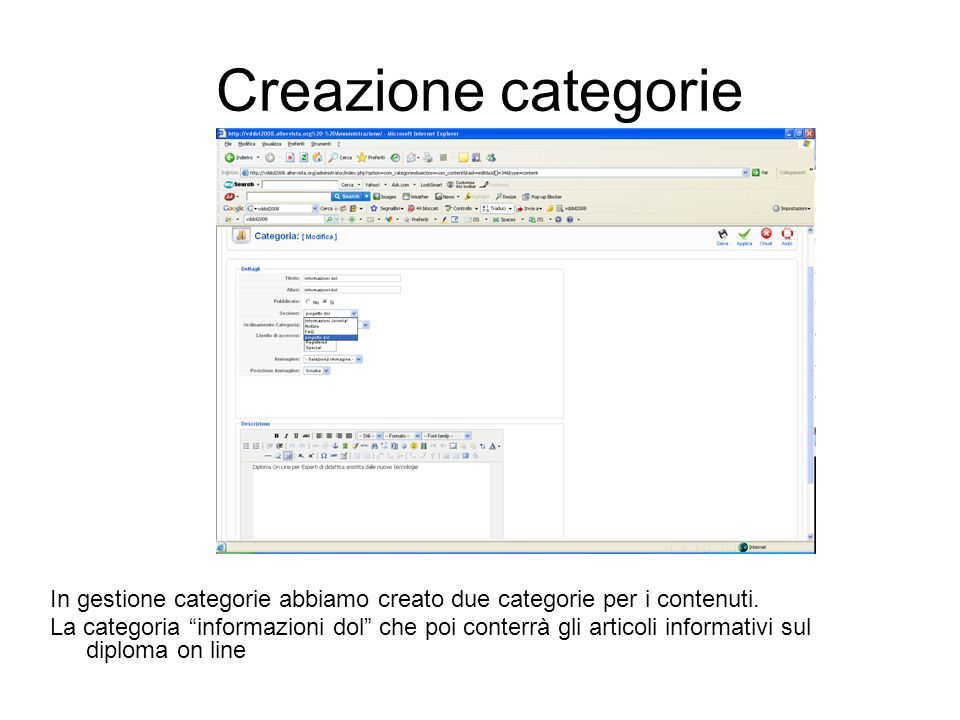Creazione categorie In gestione categorie abbiamo creato due categorie per i contenuti.