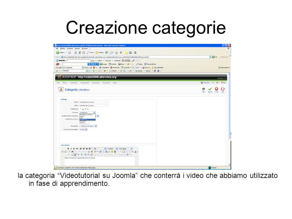 Creazione categorie la categoria Videotutorial su Joomla che conterrà i video che abbiamo utilizzato in fase di apprendimento.