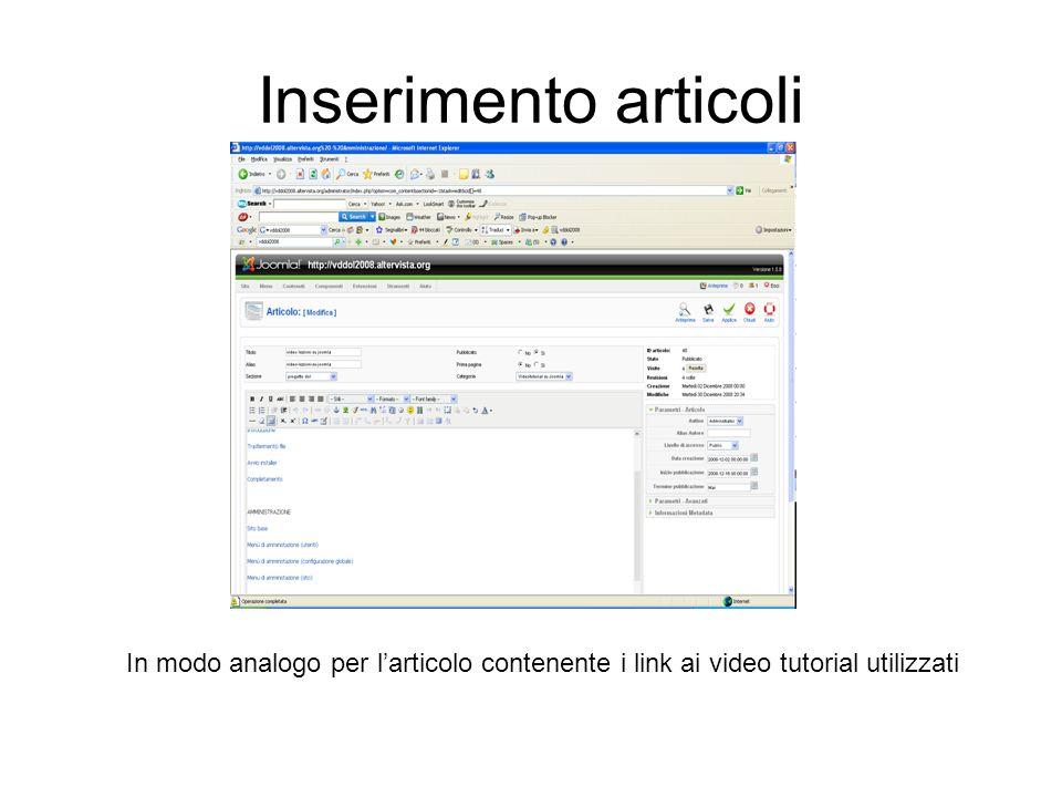 Inserimento articoli In modo analogo per l'articolo contenente i link ai video tutorial utilizzati
