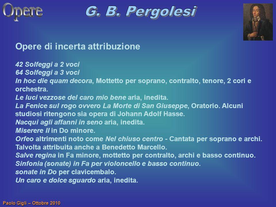 Opere G. B. Pergolesi Opere di incerta attribuzione