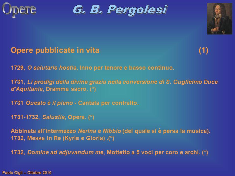 Opere G. B. Pergolesi Opere pubblicate in vita (1)
