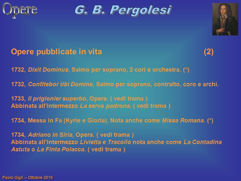 Opere G. B. Pergolesi Opere pubblicate in vita (2)