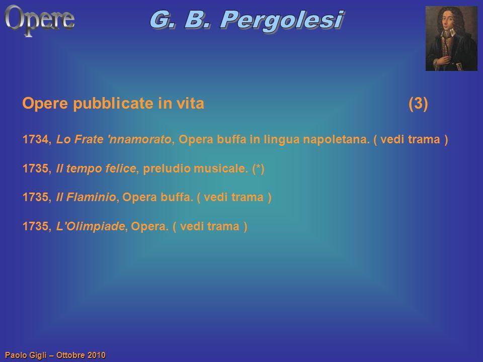 Opere G. B. Pergolesi Opere pubblicate in vita (3)