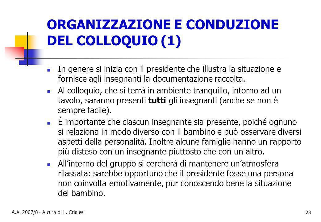 ORGANIZZAZIONE E CONDUZIONE DEL COLLOQUIO (1)
