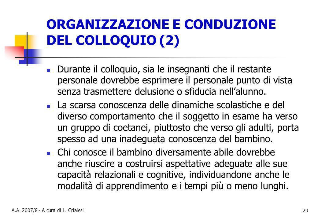 ORGANIZZAZIONE E CONDUZIONE DEL COLLOQUIO (2)