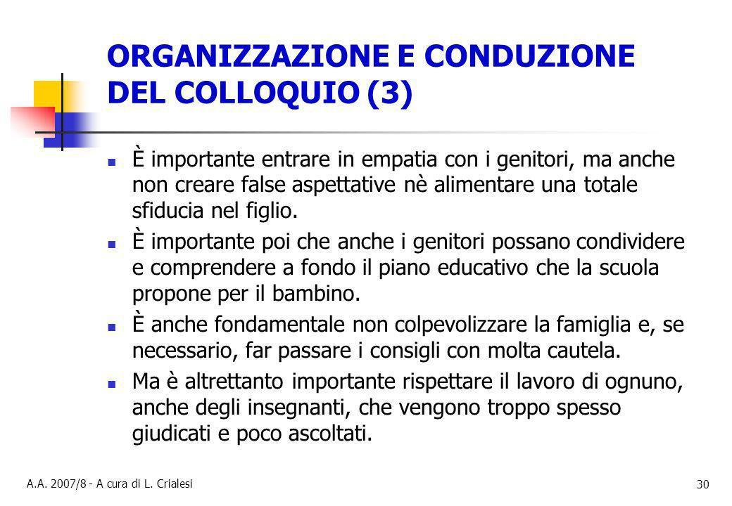 ORGANIZZAZIONE E CONDUZIONE DEL COLLOQUIO (3)