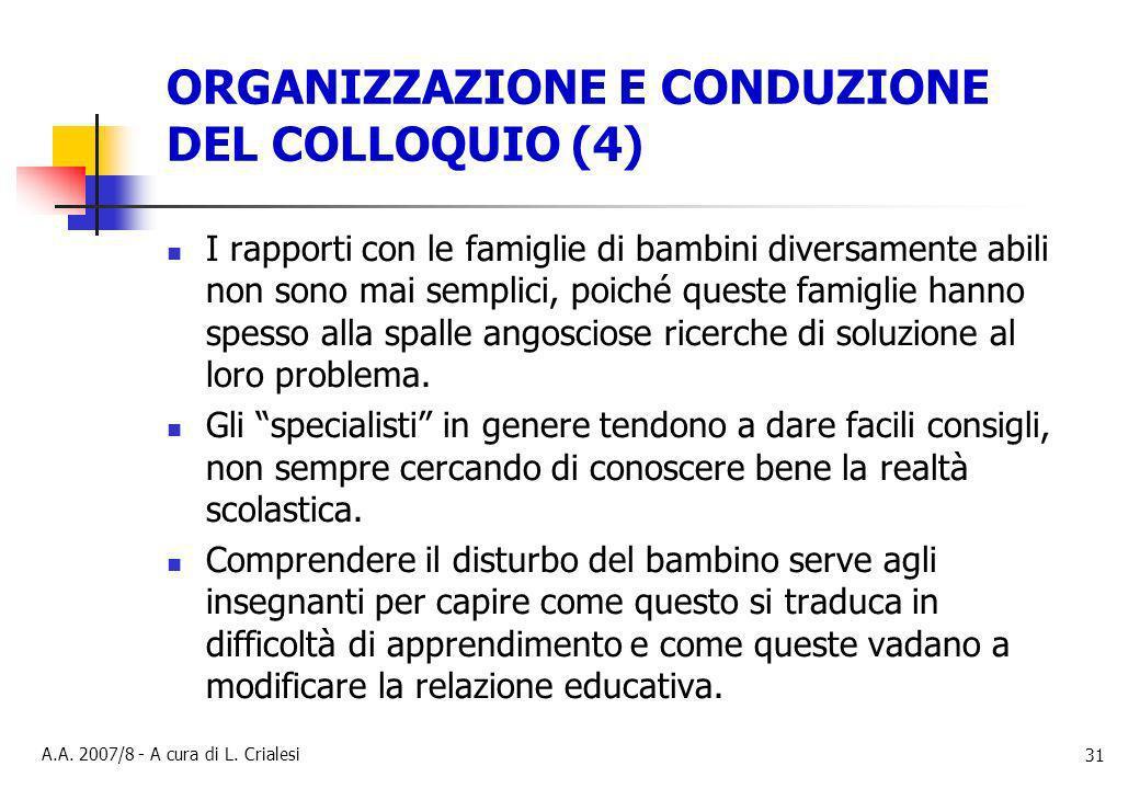 ORGANIZZAZIONE E CONDUZIONE DEL COLLOQUIO (4)