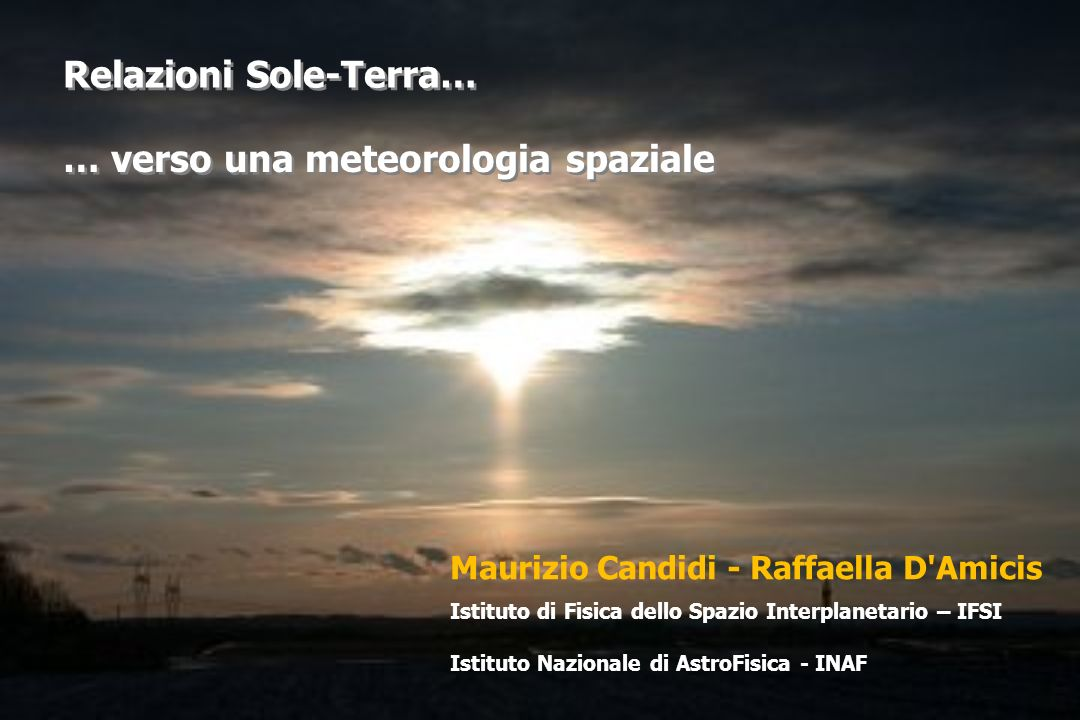 Relazioni Sole-Terra…