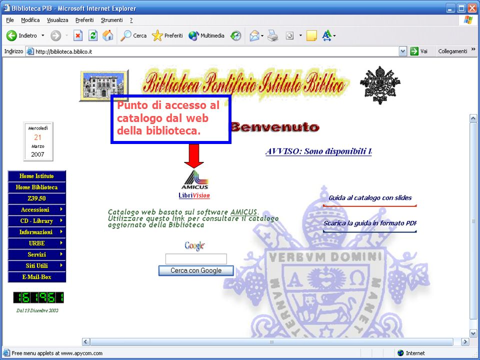 Punto di accesso al catalogo dal web della biblioteca.