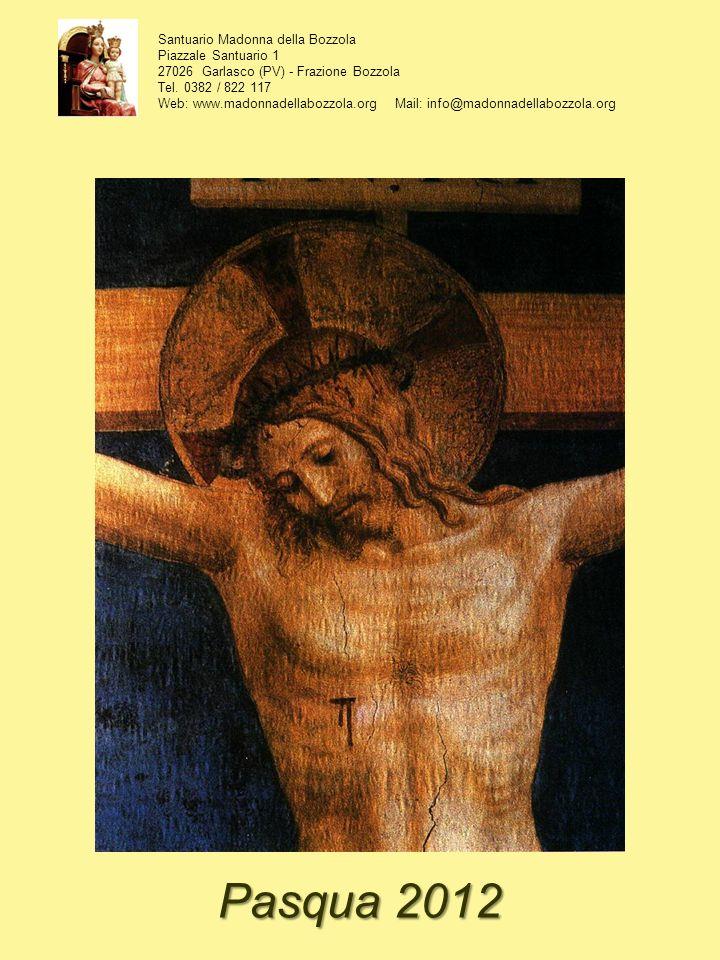 Pasqua 2012 Santuario Madonna della Bozzola Piazzale Santuario 1
