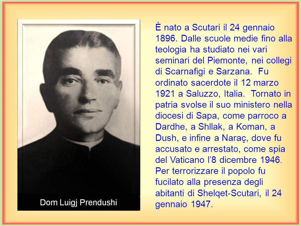 È nato a Scutari il 24 gennaio 1896