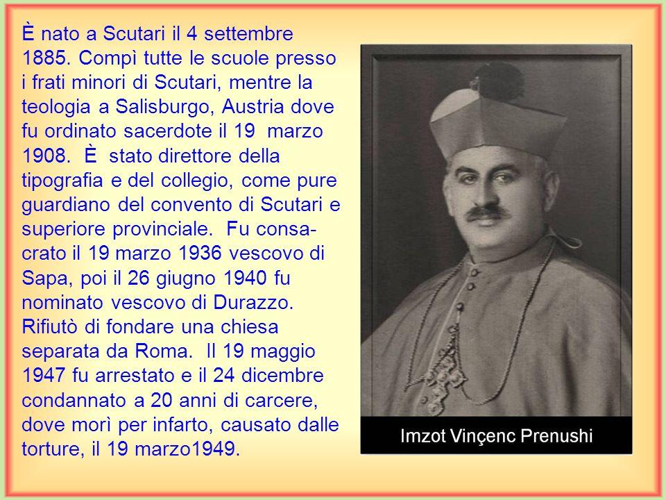È nato a Scutari il 4 settembre 1885