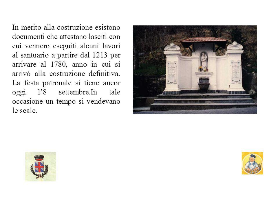 In merito alla costruzione esistono documenti che attestano lasciti con cui vennero eseguiti alcuni lavori al santuario a partire dal 1213 per arrivare al 1780, anno in cui si arrivò alla costruzione definitiva.