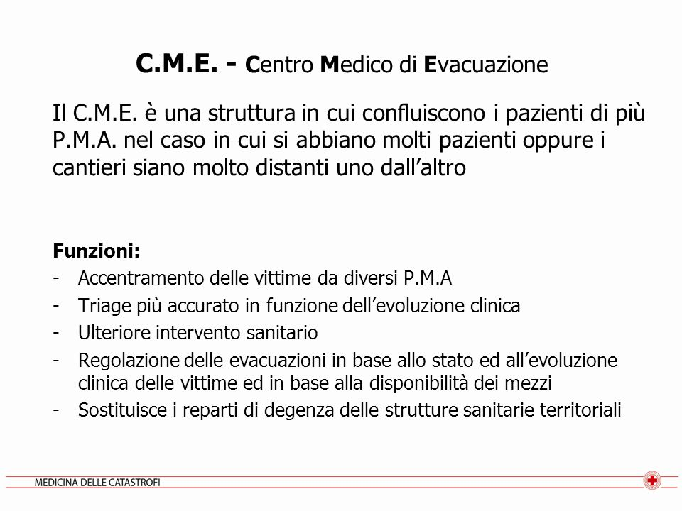 C.M.E. - Centro Medico di Evacuazione