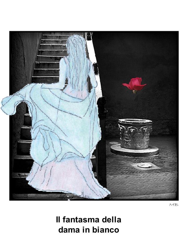 Il fantasma della dama in bianco