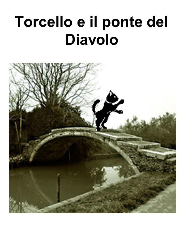 Torcello e il ponte del Diavolo