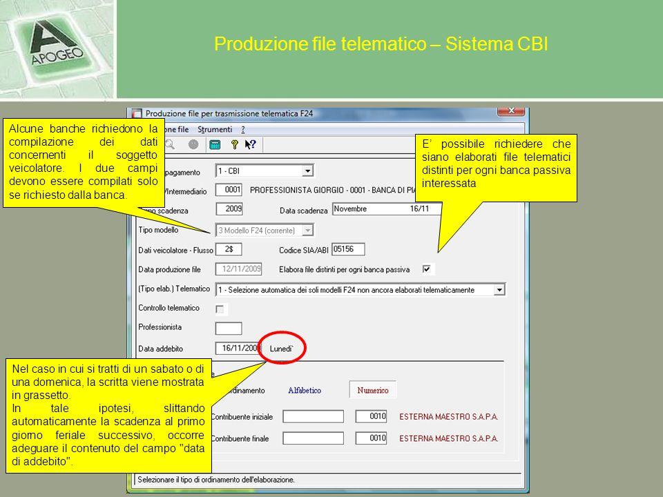 Produzione file telematico – Sistema CBI