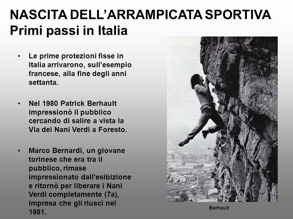 NASCITA DELL'ARRAMPICATA SPORTIVA Primi passi in Italia