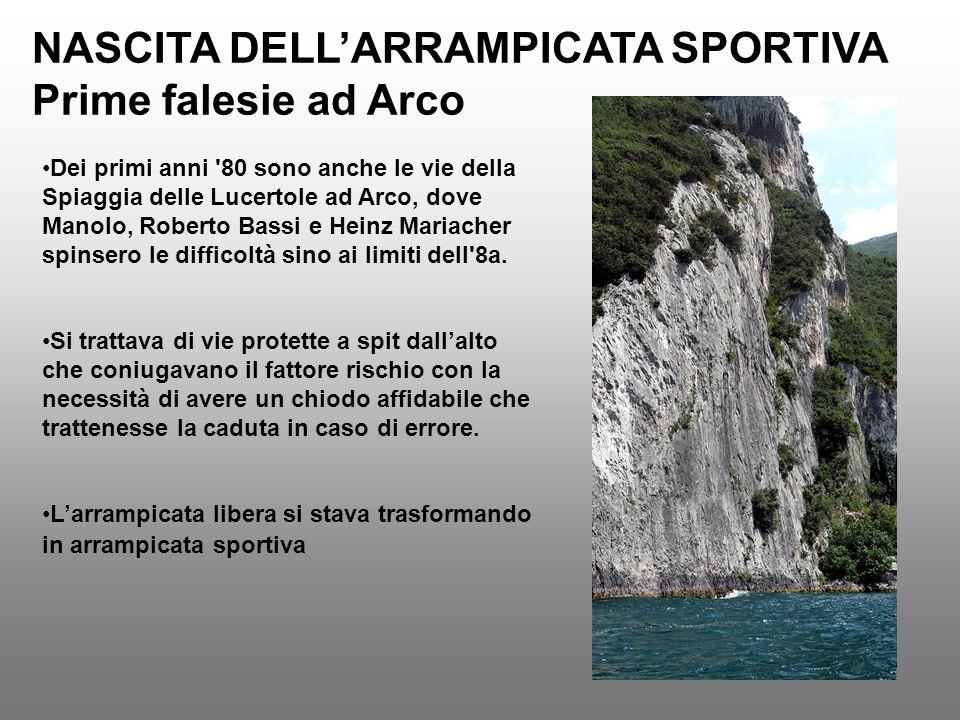 NASCITA DELL'ARRAMPICATA SPORTIVA Prime falesie ad Arco
