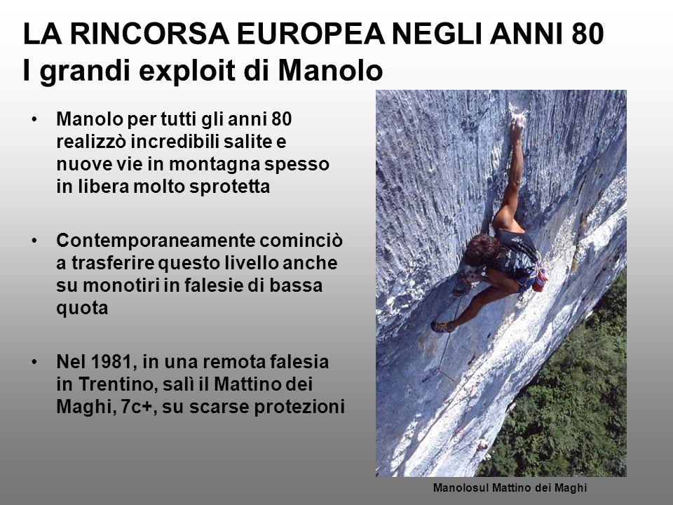 LA RINCORSA EUROPEA NEGLI ANNI 80 I grandi exploit di Manolo