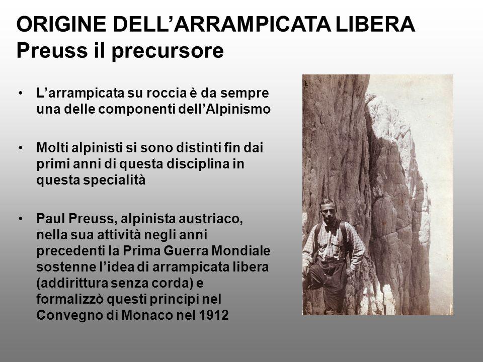 ORIGINE DELL'ARRAMPICATA LIBERA Preuss il precursore