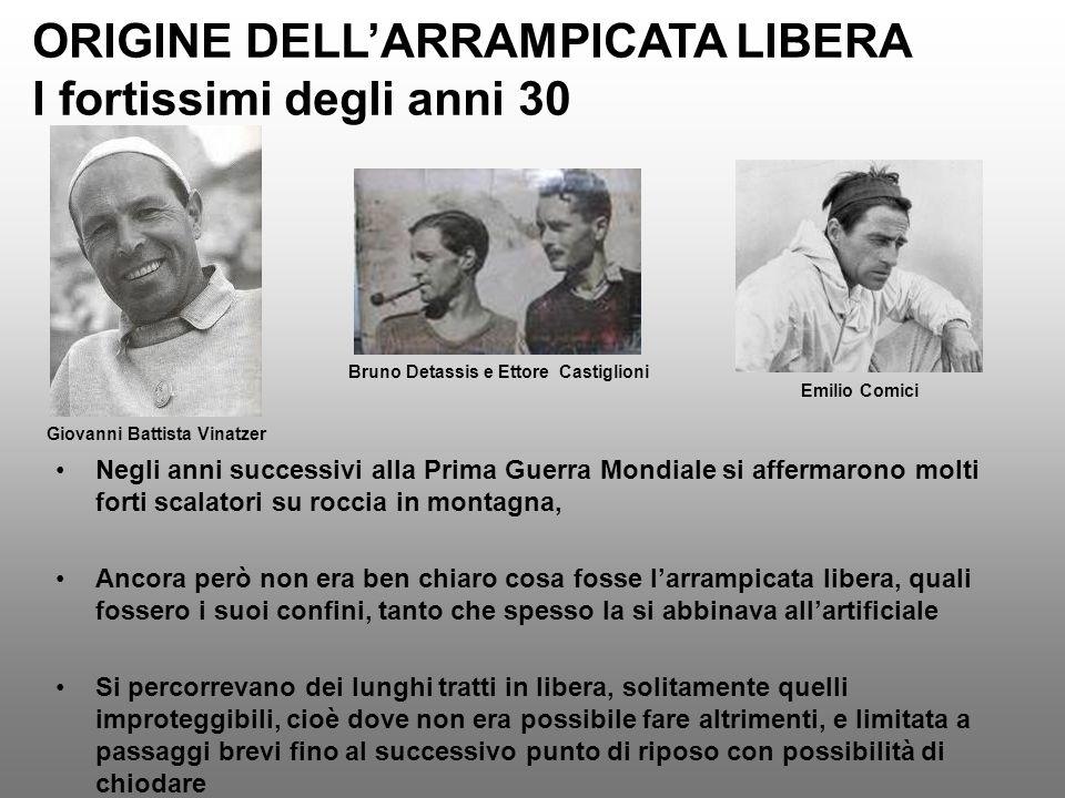 ORIGINE DELL'ARRAMPICATA LIBERA I fortissimi degli anni 30