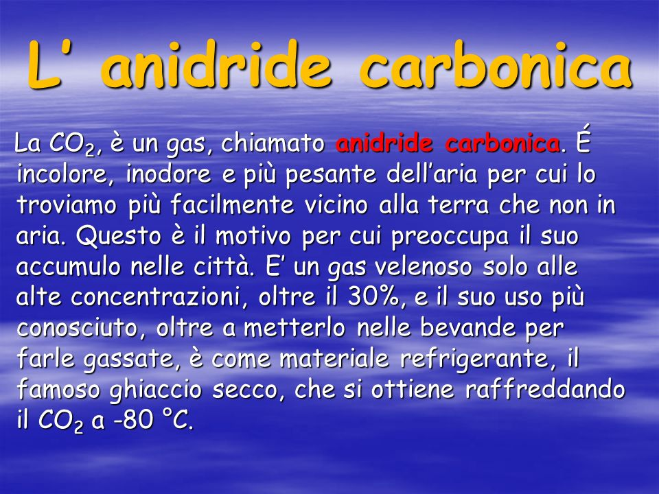 L' anidride carbonica