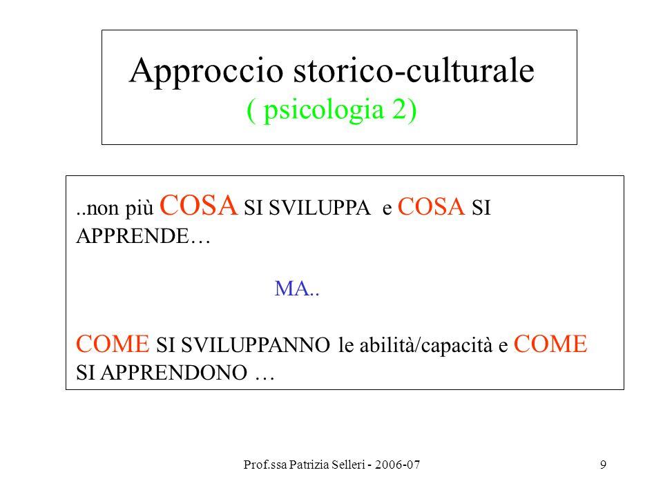 Approccio storico-culturale ( psicologia 2)