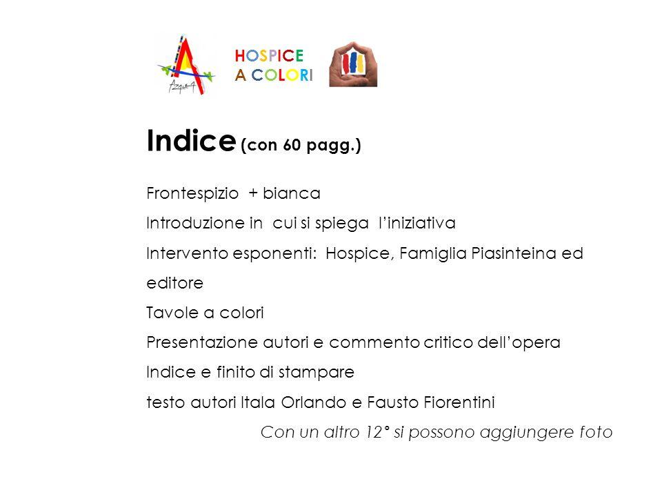 Indice (con 60 pagg.) HOSPICE A COLORI Frontespizio + bianca