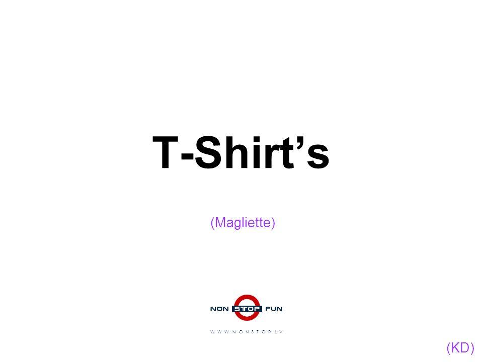 T-Shirt's (Magliette) W W W . N O N S T O P . L V (KD)