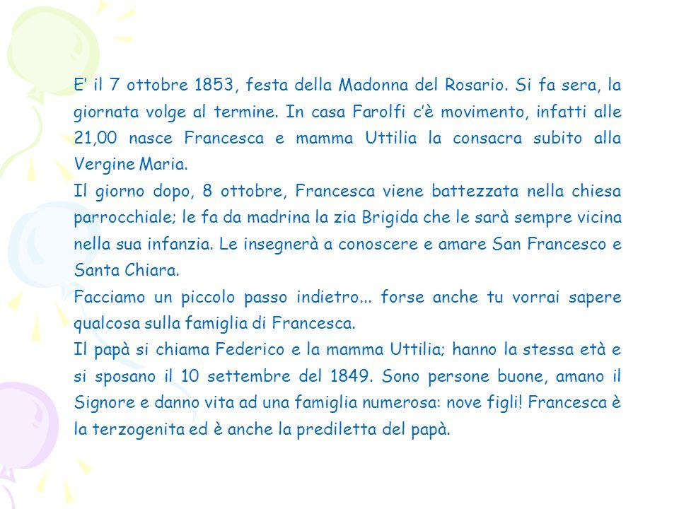 E' il 7 ottobre 1853, festa della Madonna del Rosario