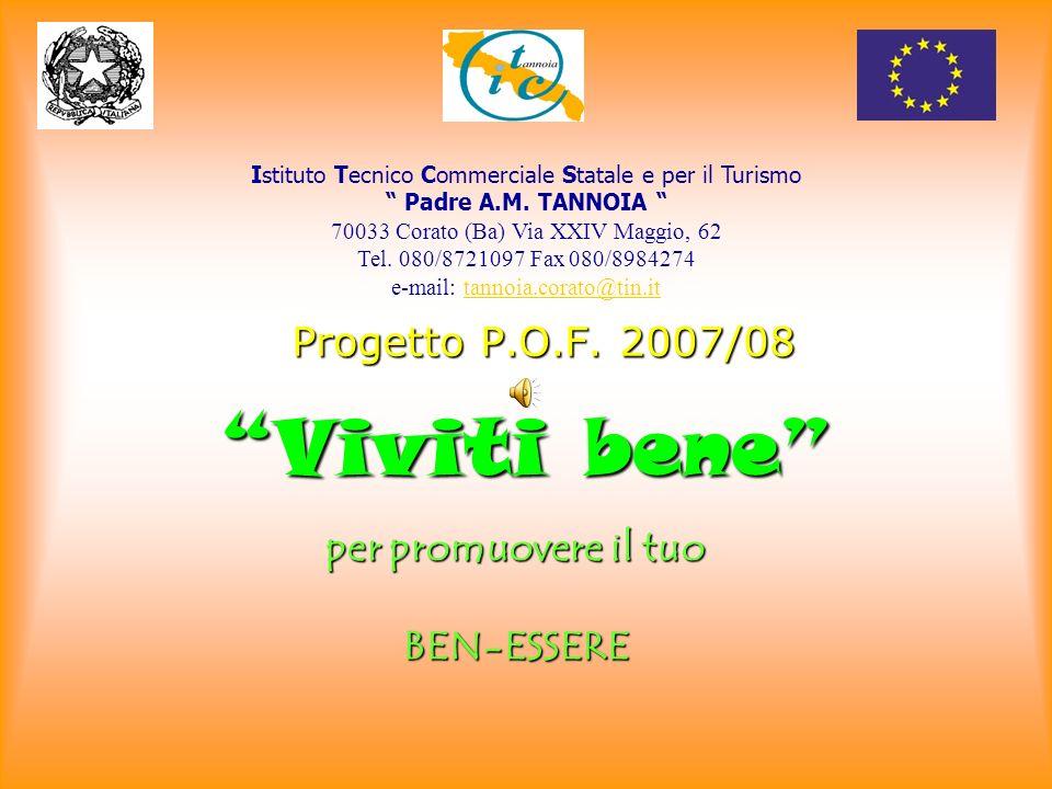 Viviti bene Progetto P.O.F. 2007/08 per promuovere il tuo BEN-ESSERE