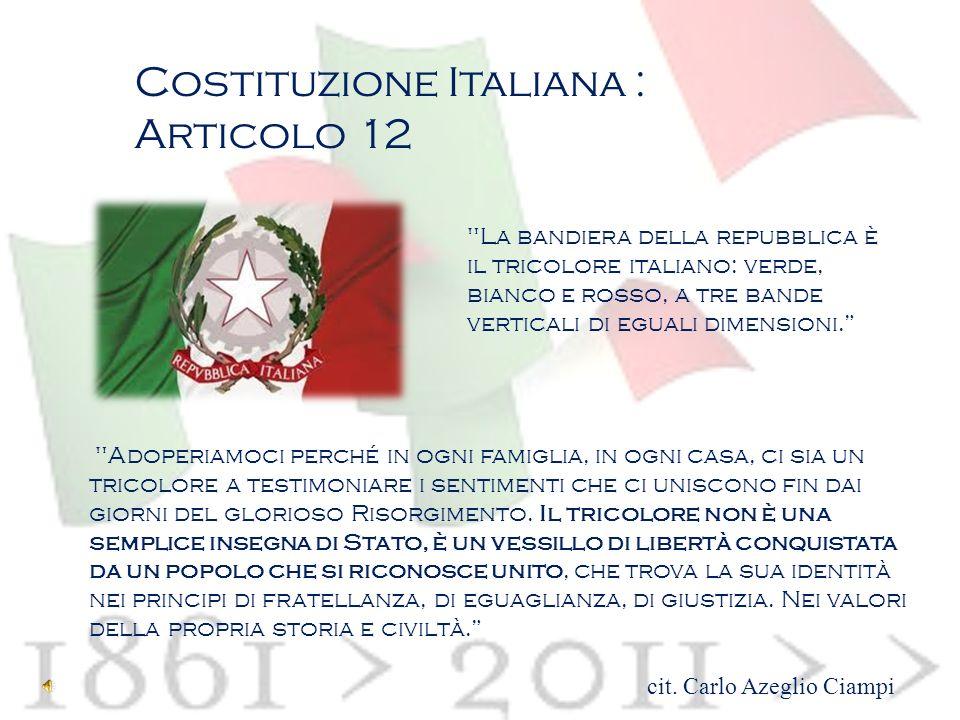 Costituzione Italiana : Articolo 12