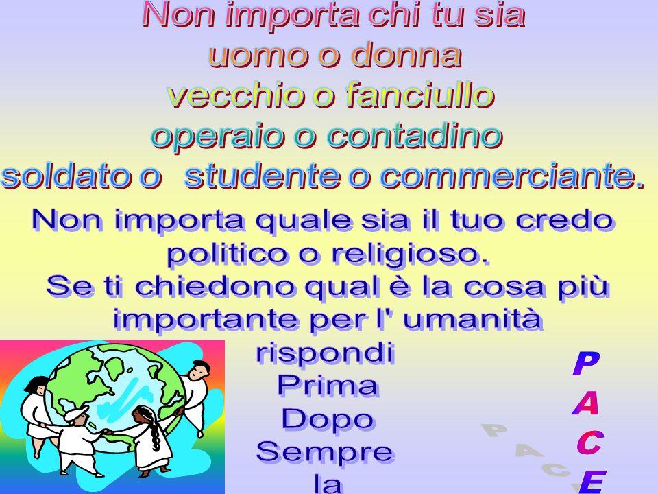 Non importa quale sia il tuo credo politico o religioso.