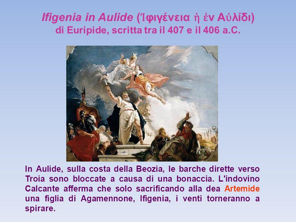 Ifigenia in Aulide (Ἰφιγένεια ἡ ἐν Αὐλίδι)