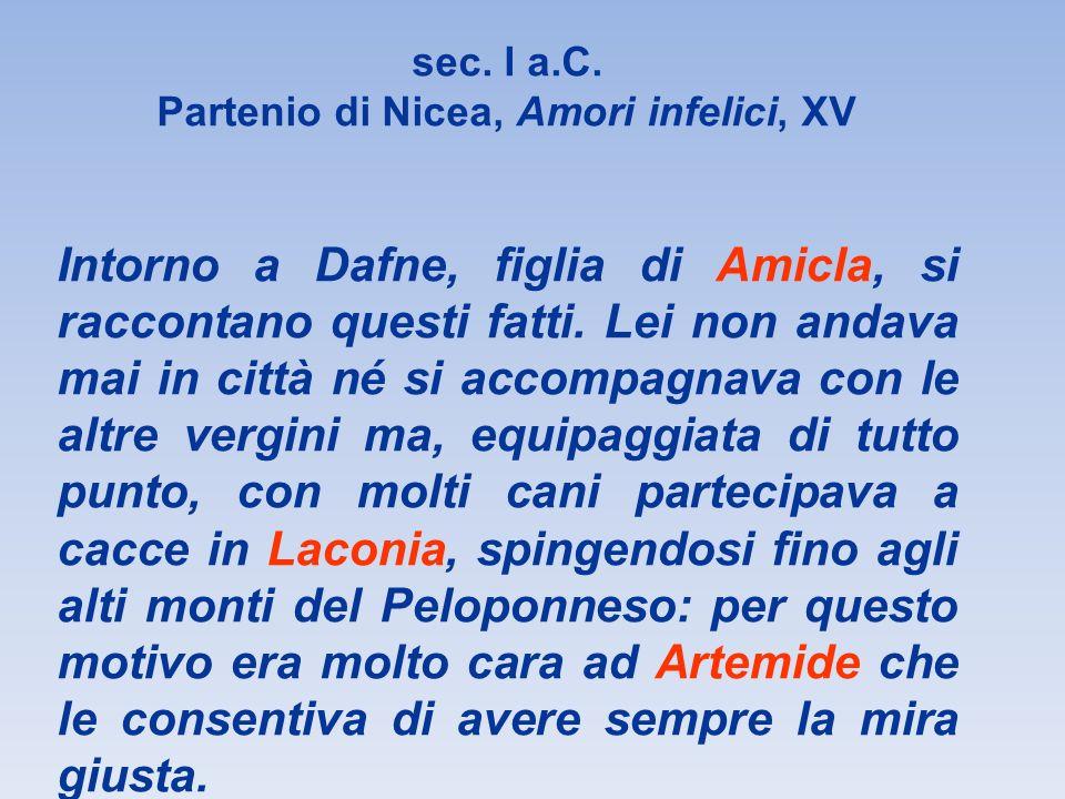 sec. I a.C. Partenio di Nicea, Amori infelici, XV