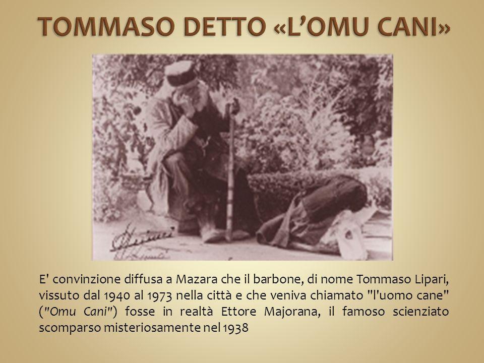 TOMMASO DETTO «L'OMU CANI»