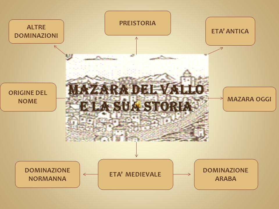MAZARA DEL VALLO E LA SUA STORIA