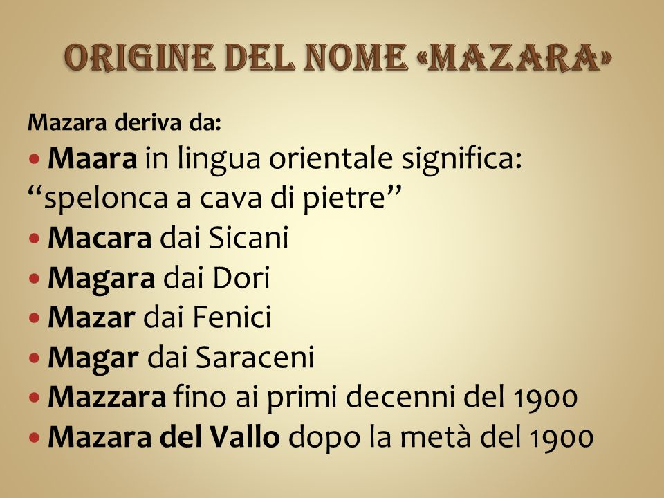 ORIGINE DEL NOME «MAZARA»