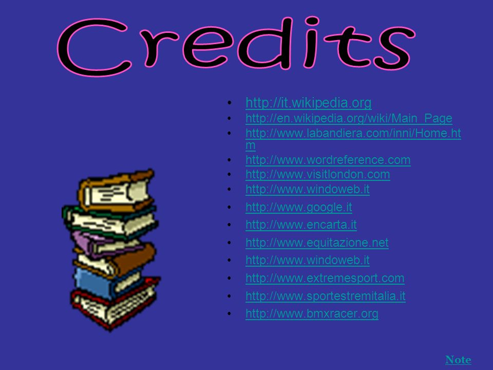Credits http://it.wikipedia.org http://en.wikipedia.org/wiki/Main_Page