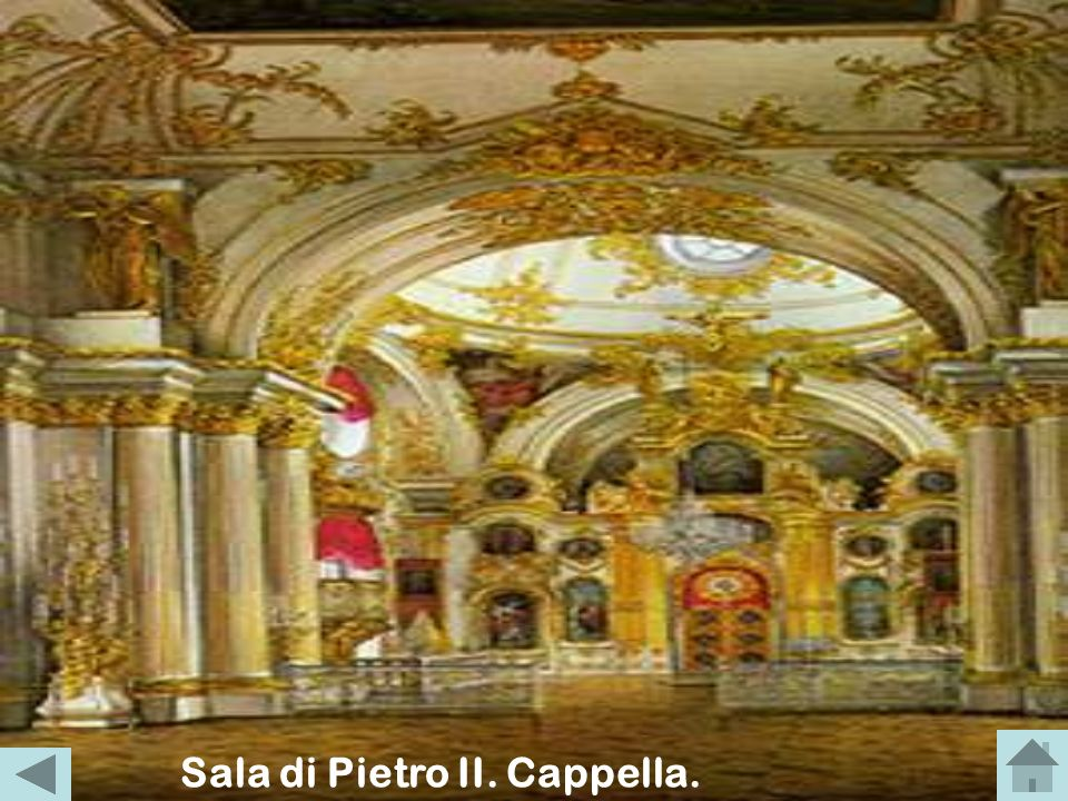 Sala di Pietro II. Cappella.