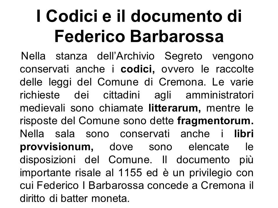 I Codici e il documento di Federico Barbarossa
