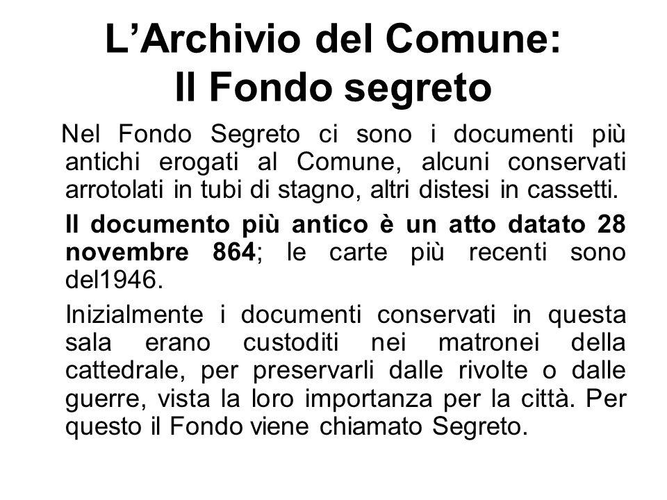 L'Archivio del Comune: Il Fondo segreto