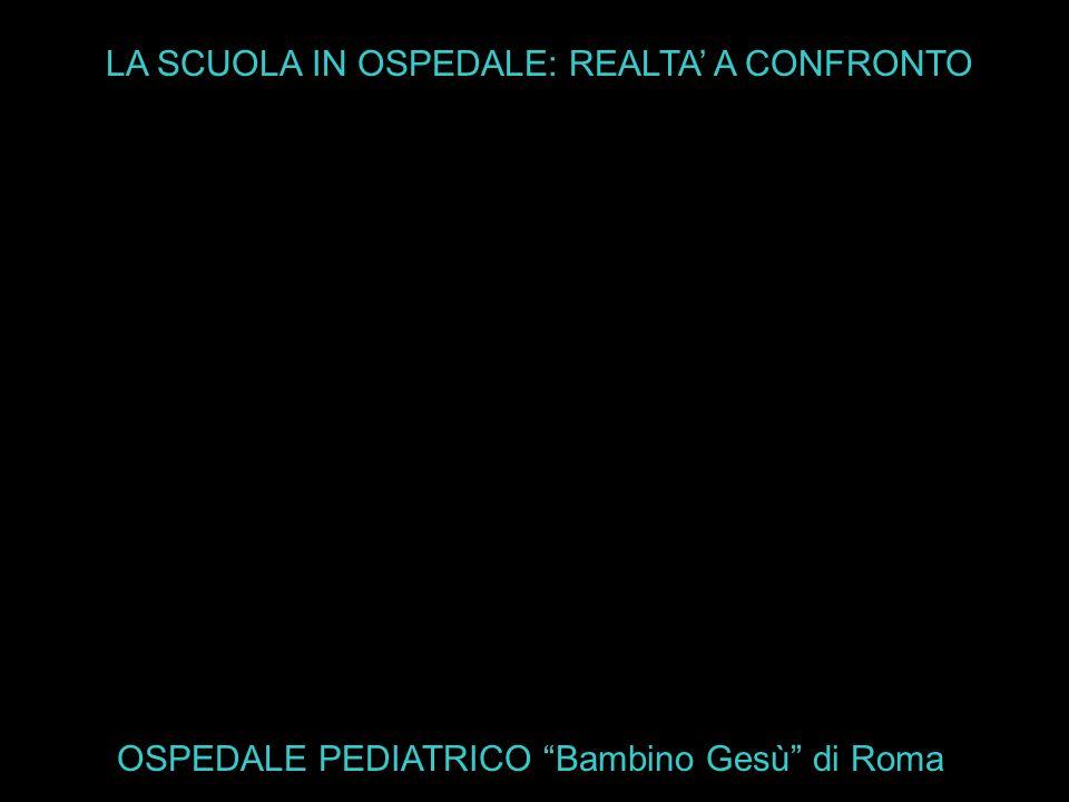 LA SCUOLA IN OSPEDALE: REALTA' A CONFRONTO
